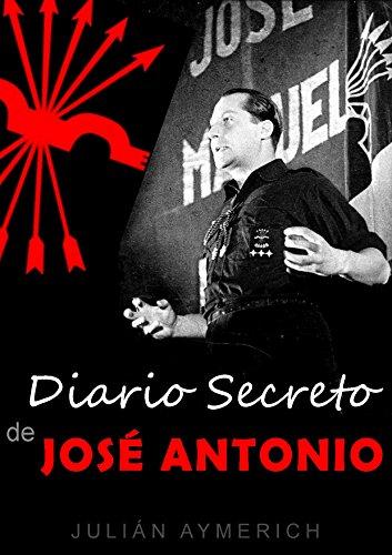 Descargar Libro Diario Secreto De JosÉ Antonio JuliÁn Aymerich