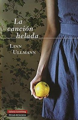La canción helada (GALAXIA NOVA): Amazon.es: Linn Ullmann, Kirsti ...