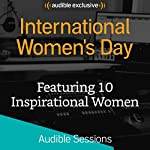 International Women's Day: Audible Sessions: FREE Exclusive Interview | Holly Newson