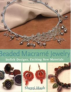 Macrame jewelry leisure arts 9781464711855 amazon books beaded macrame jewelry stylish designs exciting new materials fandeluxe Images