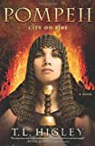 Pompeii: City on Fire: A Novel