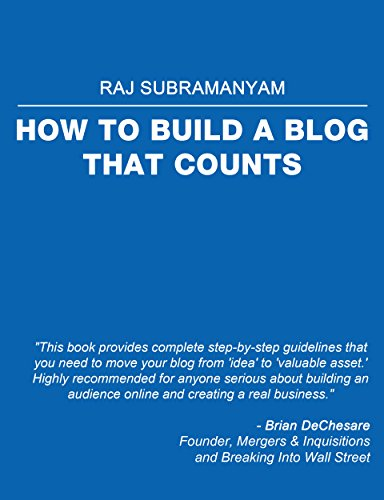 How to Build a Blog that Counts: The most comprehensive guide to building a blog or ecommerce site