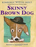 img - for Skinny Brown Dog book / textbook / text book
