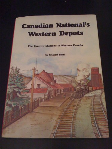 canadian-nationals-western-depots-the-country-stations-in-western-canada