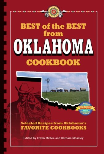 Best of the Best from Oklahoma : Selected Recipes from Oklahoma's  Favorite Cookbooks