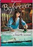 The Stolen Sapphire: A Samantha Mystery (American Girl: Beforever)