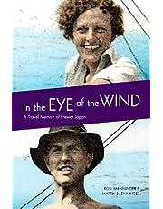 In the Eye of the Wind: A Travel Memoir of Prewar Japan