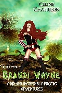 Brandi Whyne - Chapter Seven