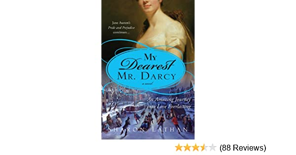 My dearest mr darcy an amazing journey into love everlasting the my dearest mr darcy an amazing journey into love everlasting the darcy saga book 3 kindle edition by sharon lathan literature fiction kindle ebooks fandeluxe Choice Image