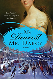 Mr mrs fitzwilliam darcy two shall become one the darcy saga my dearest mr darcy an amazing journey into love everlasting the darcy saga fandeluxe Gallery