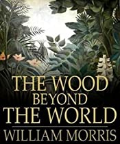 The Wood Beyond The World[annotated]