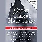 Great Classic Hauntings | Edgar Allan Poe,Washington Irving,Robert Louis Stevenson,more