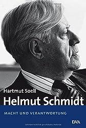 Helmut Schmidt: Macht und Verantwortung - 1969 bis heute