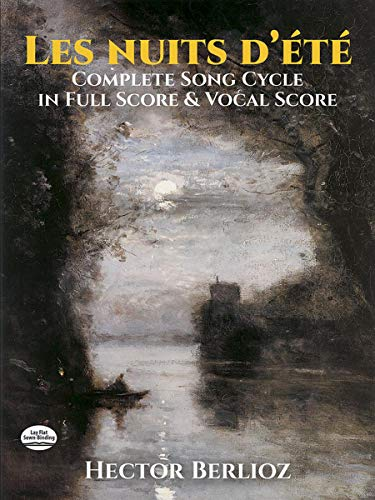 Les Nuits d'été: Complete Song Cycle in Full Score and Vocal Score ()