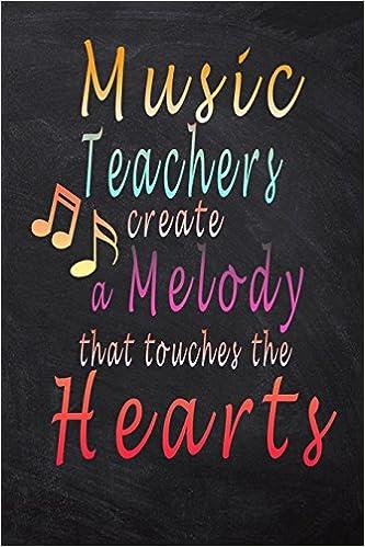 music teacher gift music teacher creates a melody that touches