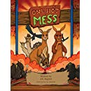 One Hot Mess: A Child's Environmental Fable, An Australian Fantasy Adventure