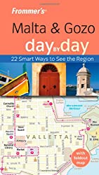 Frommer's Malta and Gozo Day by Day (Frommer's Day by Day - Pocket)