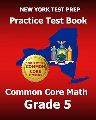 NEW YORK TEST PREP Practice Test Book Common Core Math Grade 5: Aligns to the Common Core Learning Standards by Test Master Press New York (2014-01-22) Paperback