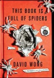 Image of This Book Is Full of Spiders: Seriously, Dude, Don't Touch It (John Dies at the End)