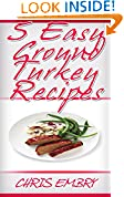 5 Quick and Easy Ground Turkey Recipes