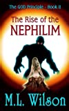 The GOD Principle Book II - The Rise of the Nephilim