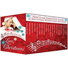 Love, Christmas - Holiday stories that will put a song in your heart!