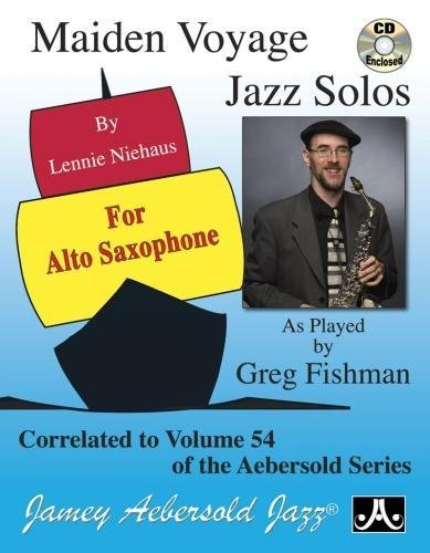 Play-A-Long Series, Vol. 54: Maiden Voyage - Alto Sax Solos (Book + CD (Classical Solos Alto Sax)
