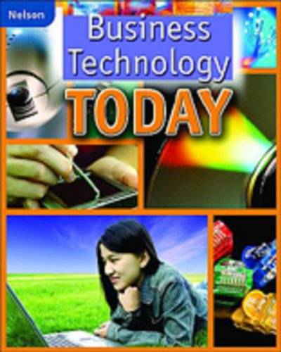 Business Technology Today: Student Edition