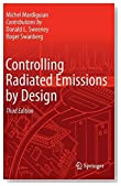 Controlling Radiated Emissions by Design by Mardiguian, Michel (2014) Hardcover