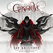 Godsgrave: The Nevernight Chronicle, Book 2 | Jay Kristoff