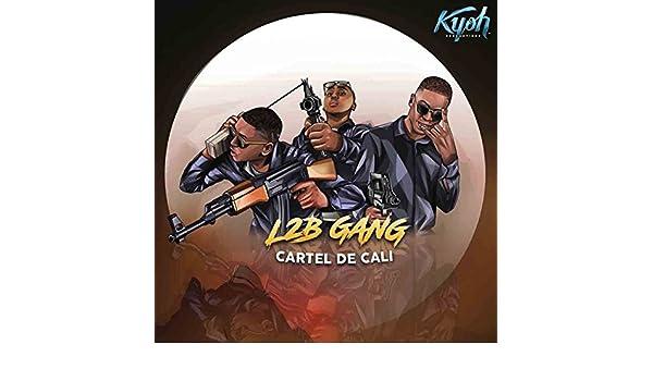 Cartel de Cali [Explicit] by L2B Gang on Amazon Music ...