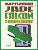 Jade Falcon Sourcebook, FASA Corporation Staff, 1555601723
