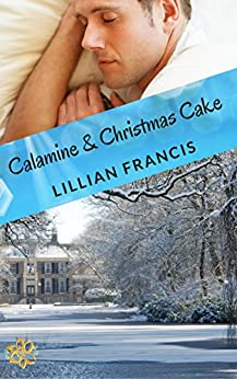 Calamine & Christmas Cake by [Francis, Lillian]