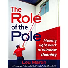 The Role of the Pole: Making light work of window cleaning