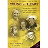 Young at Heart, Anne Snowden Crosman, 1887542205