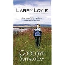Goodbye Buffalo Bay