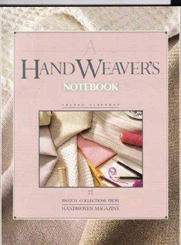 A Handweaver's Notebook