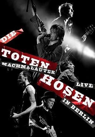 zu Füßen bei letzte auswahl von 2019 neuartiger Stil Die Toten Hosen - Machmalauter - Live in Berlin: Amazon.de ...