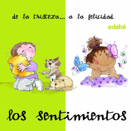 Sentimientos de la tristeza a la felicidad (DESDE. HASTA.) Tapa dura – 1 ene 2008 Nuria Roca Soto edebé 8423677656 Spain