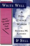 img - for A Few, Choice Words: Short