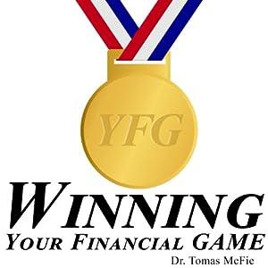 Winning Your Financial G.A.M.E. TM Audiobook