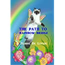The Path to Rainbow Bridge