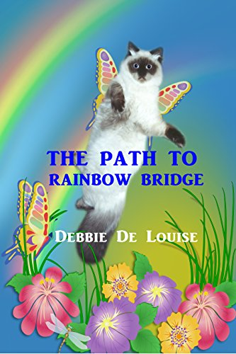 The Path to Rainbow Bridge by [De Louise, Debbie]
