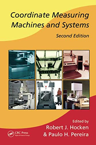 (Coordinate Measuring Machines and Systems (Manufacturing Engineering and Materials Processing))