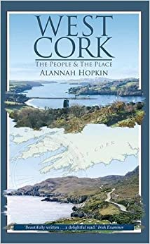 West Cork - The People & the Place