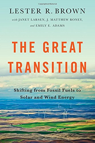 The-Great-Transition-Shifting-from-Fossil-Fuels-to-Solar-and-Wind-Energy
