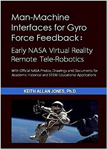 Man-Machine Interfaces for Gyro Force Feedback: Early NASA