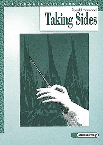 Diesterwegs Neusprachliche Bibliothek - Englische Abteilung / Sekundarstufe II: Taking Sides: Textbook (Diesterwegs Neusprachliche Bibliothek - Englische Abteilung, Band 145)