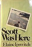 Scott Was Here, Elaine Ipswich, 044007665X