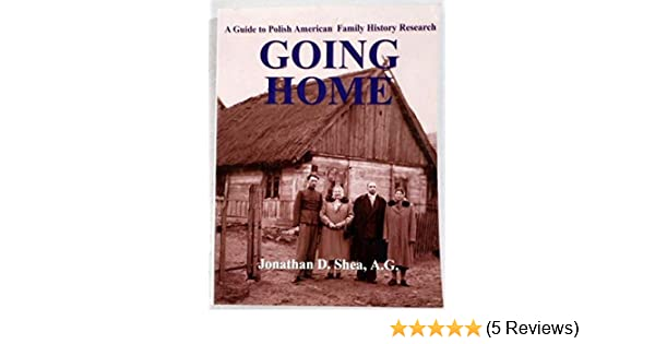 going home a guide to polish american family history research